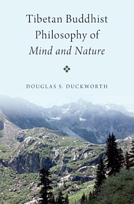 Tibetan Buddhist Philosophy of Mind and Nature PDF