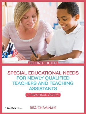 Special Educational Needs for Newly Qualified Teachers and Teaching Assistants PDF