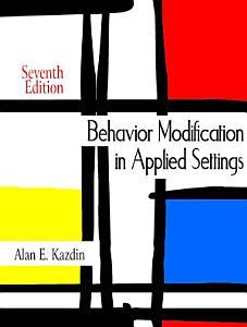 Behavior Modification in Applied Settings Book