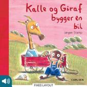 Kalle og Giraf bygger en bil
