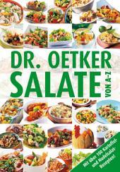 Salate von A-Z: Mit über 100 Kartoffel- und Nudelsalatrezepten