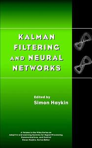 Kalman Filtering and Neural Networks PDF