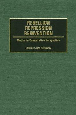 Rebellion  Repression  Reinvention