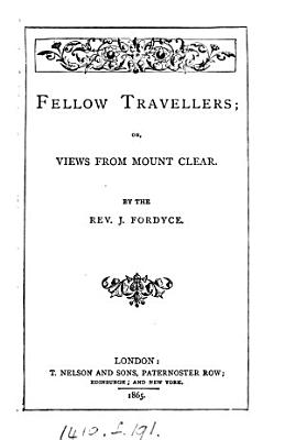Fellow travellers  or  Views from Mount Clear PDF