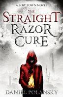 The Straight Razor Cure