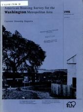 Current Housing Reports: American housing survey for the Washington metropolitan area in .... H-170, Volume 3; Volume 98, Issue 18