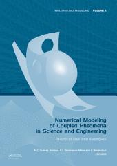 Numerical Modeling of Coupled Phenomena in Science and Engineering: Practical Use and Examples
