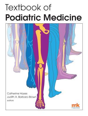 Textbook of Podiatric Medicine