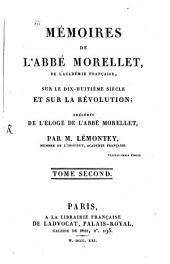 Memoires: de l'Académie Française, sur le dix-huitième siècle et sur la révolution, Volume2