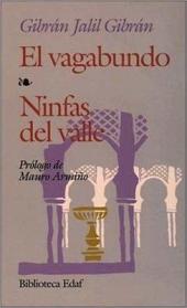 El vagabundo: Ninfas del valle