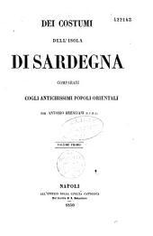 Dei costumi dell'isola di Sardegna comparati cogli antichissimi popoli orientali. - Napoli, Uffizio della Civilta cattolica 1850: Volume 1