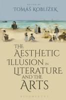The Aesthetic Illusion in Literature and the Arts PDF
