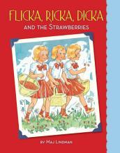 Flicka  Ricka  Dicka and the Strawberries PDF