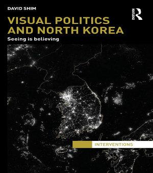 Visual Politics and North Korea