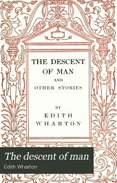 The Descent of Man: And Other Stories