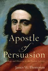 Apostle of Persuasion