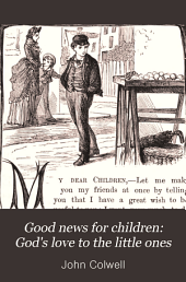 Good news for children: God's love to the little ones