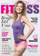 Monthly Fitness; Temmuz 2015: Aylık Sağlık, Bakım, Beslenme, Diyet ve Fitness Dergisi