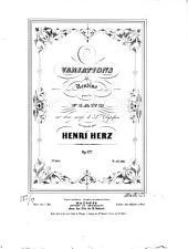 Variations et Rondino: pour le piano sur 2 motifs de L.s Clapisson ; op. 127