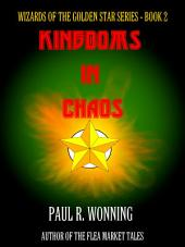 Kingdoms in Chaos: The Six Kingdoms Plunge Into War