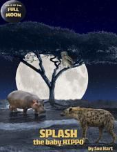 Splash, the Baby Hippo