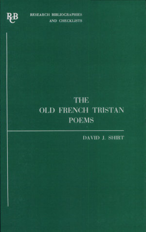 The Old French Tristan Poems