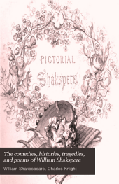 The Comedies, Histories, Tragedies, and Poems of William Shakspere: Volume 1