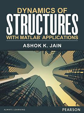Dynamics of structures with MATLAB   applications PDF