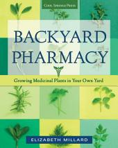 Backyard Pharmacy: Growing Medicinal Plants in Your Own Yard