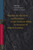 Studies on the Text and Versions of the Hebrew Bible in Honour of Robert Gordon PDF
