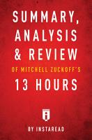 Summary  Analysis   Review of Mitchell Zuckoff   s 13 Hours by Instaread PDF