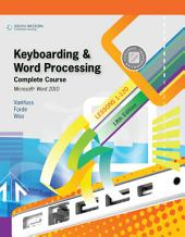 Keyboarding and Word Processing, Complete Course, Lessons 1-120: Microsoft Word 2010: College Keyboarding: Edition 18