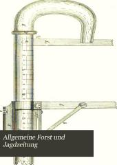 Allgemeine Forst und Jagdzeitung: Bände 72-73