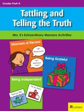 Tattling and Telling the Truth: Mrs. E's Extraordinary Manners Activities