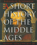 A Short History of the Middle Ages: From c. 900 to c1500