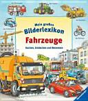 Mein gro  es Bilderlexikon Fahrzeuge PDF
