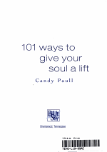 101 Ways to Give Your Soul a Lift