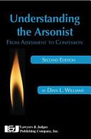 Understanding the Arsonist