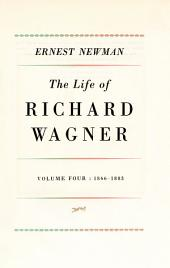 Life of R Wagner: Volume 4