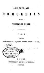 Aristophanis comoedias: Continens Acharnenses, Equites, Nubes, Vespas, Pacem
