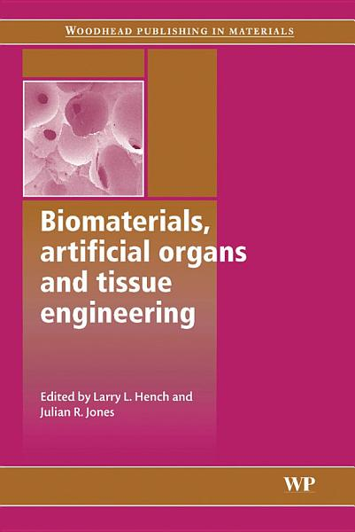 Download Biomaterials  Artificial Organs and Tissue Engineering Book