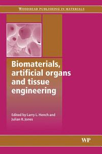 Biomaterials  Artificial Organs and Tissue Engineering