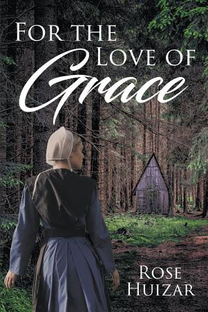 For the Love of Grace PDF