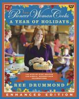 The Pioneer Woman Cooks  A Year of Holidays  Enhanced Edition  PDF