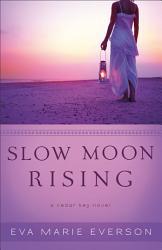 Slow Moon Rising Book 3  Book PDF