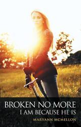 Broken No More Book PDF