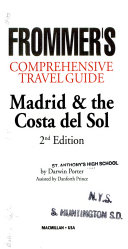 Frommer s Comprehensive Travel Guide  Madrid   the Costa Del Sol PDF
