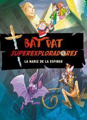 La nariz de la esfinge (Serie Bat Pat Superexploradores 2)