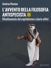 L'avvento della filosofia antispecista. Ribaltamento del capitalismo e storie affini