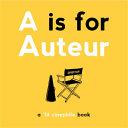 A Is for Auteur